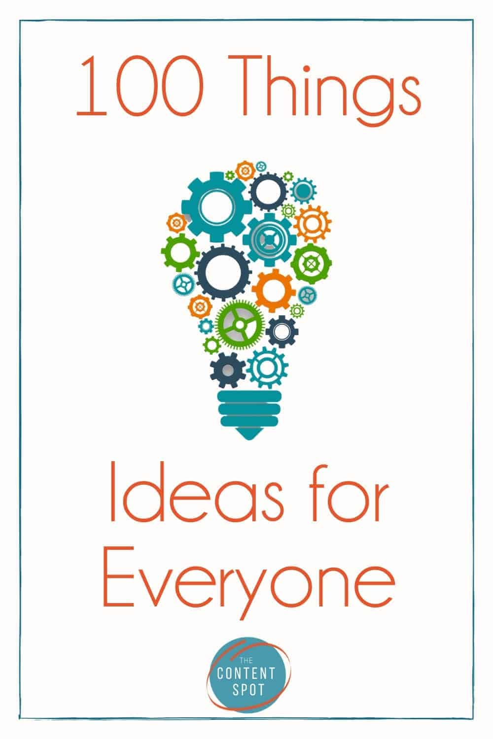 100 things ideas for everyone